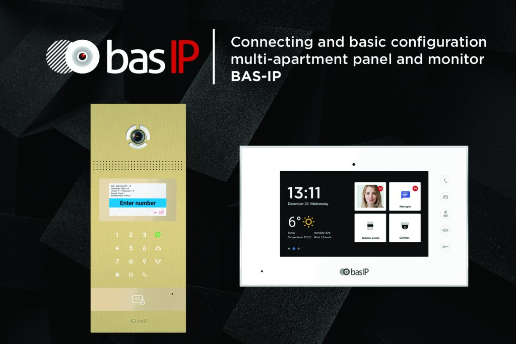Connecting and basic configuration multi-apartment panel and monitor BAS-IP
